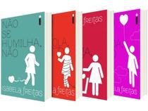 Kit Livros Isabela Freitas Não se Humilha - Não se Apega + Não se Enrola + Não se Iluda