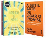 Kit Livros Milagre da Manhã & Milagre da Manhã  - Relacionamentos + A Sutil Arte de Ligar o F*da-se
