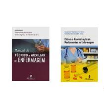 Kit Manual Do Técnico e Auxiliar de Enfermagem 2ª Edição + Cálculo e Administração de Medicamentos na Enfermagem 5ª Edição - Editora martinari