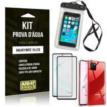 Kit Prova D'água Galaxy Note 10 Lite Capa Prova D'água + Capa Anti Impacto+ Película 3D - Armyshield -