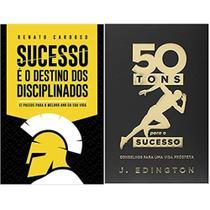KIT Sucesso é o Destino dos Disciplinados/50 Tons Para o Sucesso: Conselhos Para uma Vida Próspera - Pensamento