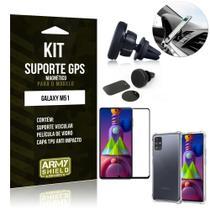 Kit Suporte Veicular Magnético Galaxy M51 + Capa Anti Impacto +Película Vidro 3D - Armyshield -