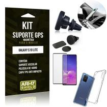 Kit Suporte Veicular Magnético Galaxy S10 Lite + Capa Anti Impacto +Película Vidro 3D - Armyshield -