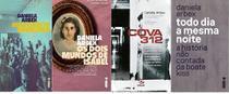 KIT4 LIVROS Daniela Arbex Holocausto Brasileiro + Os Dois Mundos de Isabel + Cova 312 + Todo Dia a Mesma Noite - Intrinseca