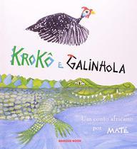 Kroko e Galinhola - Brinque book -