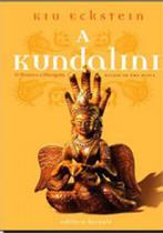 Kundalini, a - o mestre e o discipulo - Aquaroli books