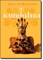 Kundalini,A: O Mestre e o Discipulo - Relato de uma Busca - Heresis - Aquaroli Books