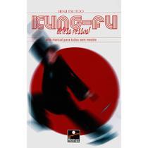 Kung fu arte marcial p/todos sem mestre - Hemus -