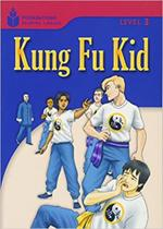 Kung Fu Kid: Foundations Reading Library 3 - Thomson Learning - Cengage -