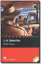 L.a. detective  with cd 1  starter - Macmillan