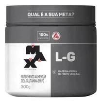 L-G - Glutamina - 300g - Max Titanium -