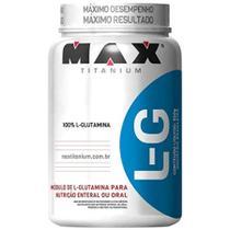 L-G - Glutamina - 600g - Max Titanium -
