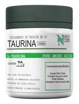 L- Taurina 100% Pura - Nano Farma Labs - 70g -