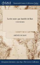 La tête noire - Gale Ncco, Print Editions -