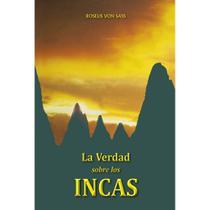 La verdad sobre los incas - Ordem Do Graal