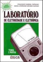Laboratorio de eletricidade e eletronica - teoria e pratica - Erica