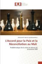LAccord pour la Paix et la Réconciliation au Mali - KS OmniScriptum Publishing