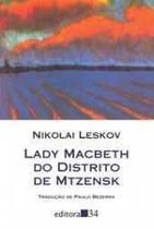 Lady Macbeth Do Distrito De Mtzensk - Editora 34 -