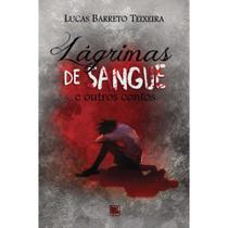 Lágrimas de sangue - Scortecci Editora -