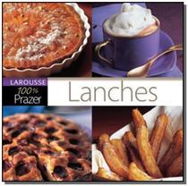 Lanches   col  0 prazer - Larousse -