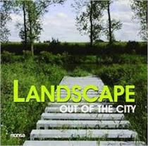 Landscape: out of the city -