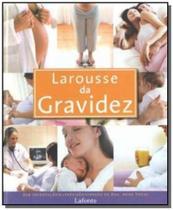 Larousse da gravidez - Lafonte