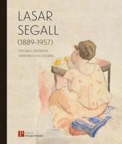 Lasar segall - 1889 - 1957 - Pinakotheke