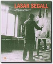 Lasar Segall (1891-1957): Corpo Presente - Pinakotheke -