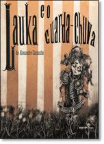 Lauka e o Guarda-chuva - Coleção Quem Lê Sabe Por Quê - Sesi