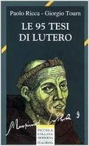 Le 95 Tesi Di Lutero - Claudiana Tourina