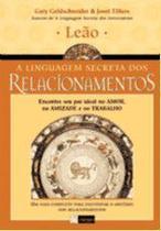 Leão - A Linguagem Secreta dos Relacionamentos - Alegro