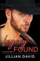 Legacy Found (Hell's Valley, Book 4) - Abn leadership group, inc, dba epublishing works!