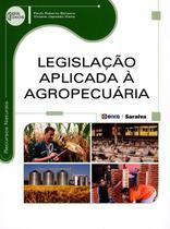 Legislação Aplicada À Agropecuária - Série Eixos - Editora érica