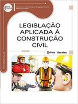 Legislacao aplicada a construcao civil - Erica
