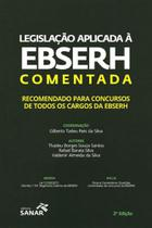 Legislaçao aplicada a ebserh comentada - Sanar