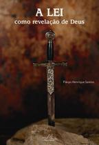 Lei como revelação de deus, a - Editora reflexao