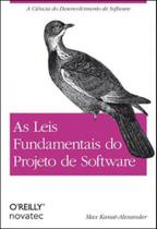 Leis fundamentais do projeto de software, as - Novatec