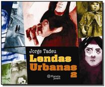 Lendas urbanas - vol.2 - Planeta
