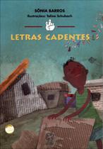 Letras Cadentes - Conforme A Nova Ortografia - Atual
