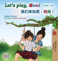 Lets play, Mom! - Kidkiddos Books Ltd -