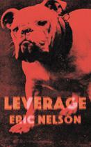 Leverage - King Shot Press