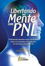 Libertando sua mente com pnl - Leader