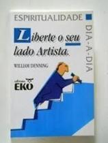Liberte Seu Lado Artista - Todolivro