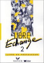 Libre echange 2 professeur - Hatier