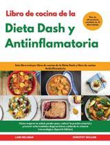 Libro de cocina de la Dieta Dash y Antiinflamatoria I Dash - Francesco Colasante