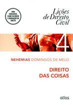 Lições de Direito Civil - Direito Das Coisas - Vol. 4 - Atlas