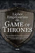 Licoes empresariais de game of thrones - Escala (lafonte)
