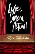 Life,Camera, Action! - Blurb