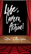 Life,Camera, Action! - Blurb -