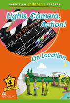 Lights, camera, action! - on location - level 4 - Macmillan Br